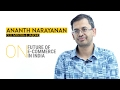 Ananth Narayan, CEO of Myntra, on revenue, profitability and ecommerce in India