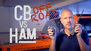 CB vs HAM for Off Road 4x4 Use: Which Is Better?