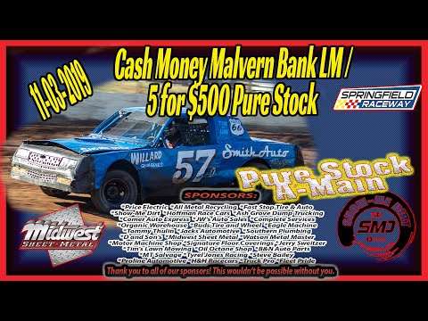 Pure Stock 5 for $500 Racing A-Main Springfield Raceway 11➜03➜2019 Dirt Track Racing