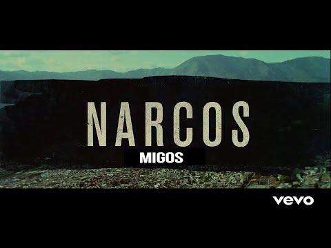Migos - Narcos