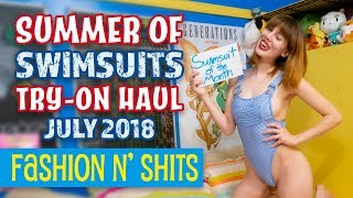 Summer of Swimsuits Try-On Haul July 2018 • Fashion N' Shits