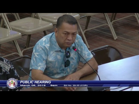 "Public Hearing - Senator Jose ""Pedo"" Terlaje - March 08, 2019 9am"