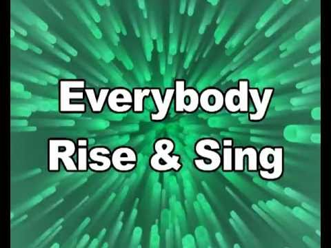 Rise and Sing Music Video