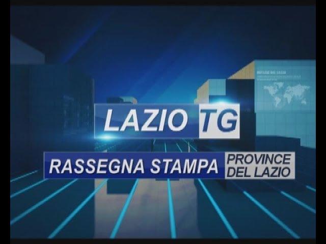 RASSEGNA STAMPA DELLE PROVINCE DEL LAZIO 9 07 19