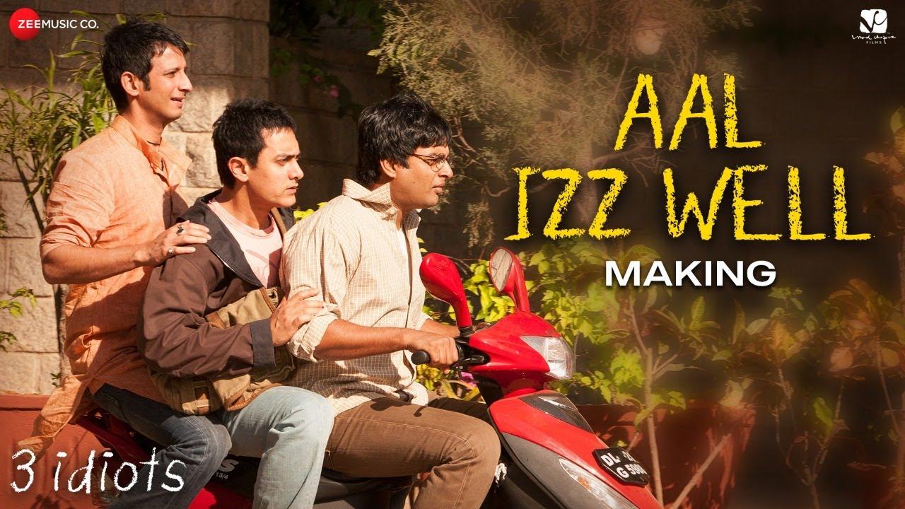 Aal Izz Well - Making | 3 Idiots | Aamir Khan, Madhavan, Sharman J | Sonu N, Swanand K & Shaan