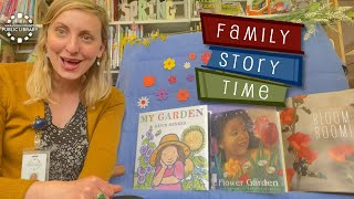 video thumbnail: Family Story Time - Spring Flowers!
