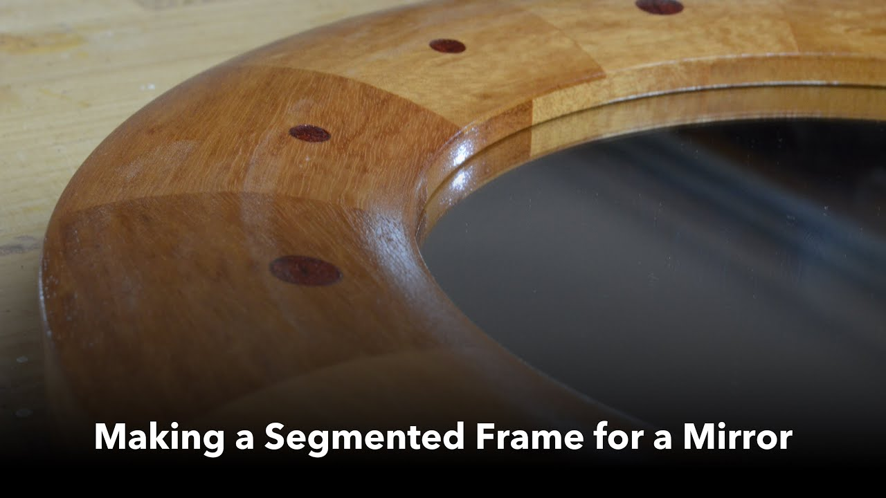 making a segmented frame for a mirror youtube