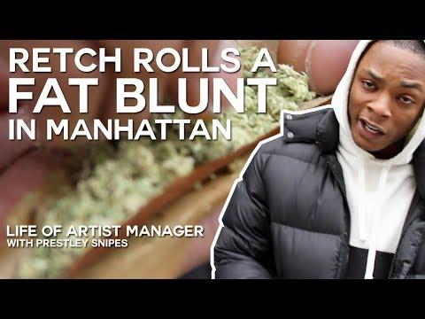 Retch Rolls a Fat Blunt In Manhattan Life of Artist Manager