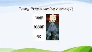 Meme's Work | Funny Programming Memes (Part 2)