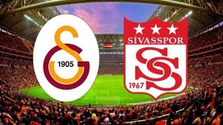 Galatasaray Demir Grup Sivasspor Maçı ne zaman saat kaçta hangi gün