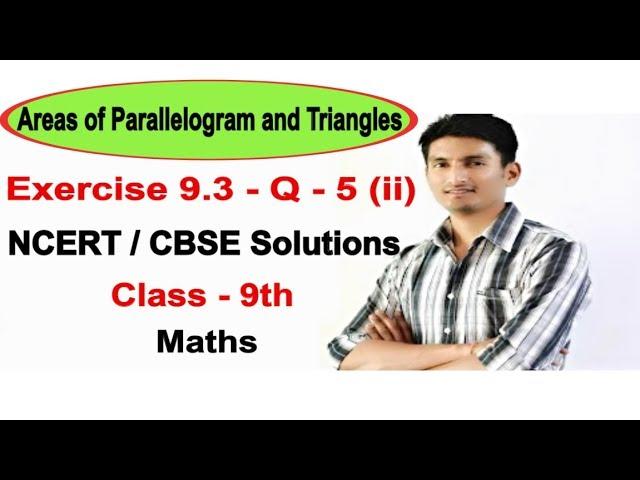 Exercise 9.3 - Question 5 (ii) - NCERT/CBSE Solutions for class 9th maths  || Truemaths
