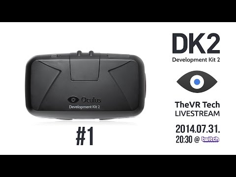 TheVR Live: Oculus Rift DK2 Live Unboxing #1
