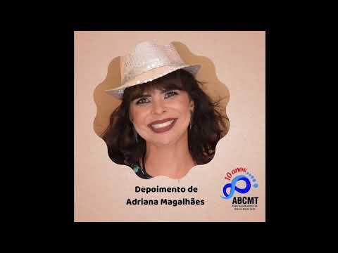 Depoimento Adriana Magalhães.