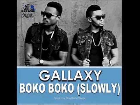 Gallaxy - Boko Boko (Slowly) (Prod by Shottoh Blinqx)