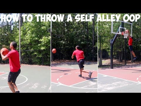 How To Get Your First Dunk With A Self Alley Oop