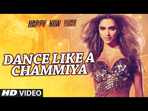 DANCE LIKE A CHAMMIYA song lyrics