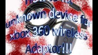 Uknown Device FIX Wireless Xbox 360 Controller Adaptor PC Windows 8/7/Vista/XP