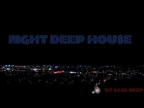 NIGHT DEEP HOUSE
