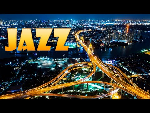 Evening Saxophone JAZZ - Delicate Night City JAZZ for Calm - Chill Out Music
