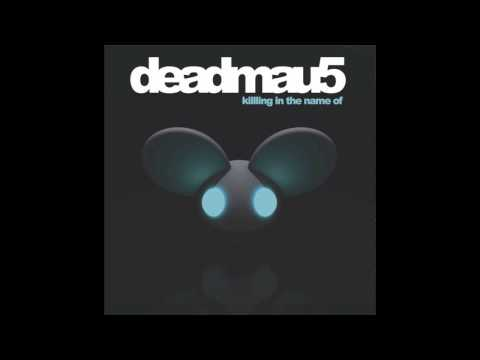 Rage Against The Machine - Killing In The Name Of (Deadmau5 Remix) [Original Mix] [HQ]