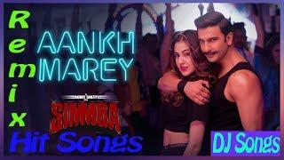 Aankh Maare Simmba Full Song | Aankh Mare Ladki Aankh Mare Dj Remix | Ranveer Singh | Neha Kakkar