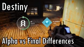 Destiny Alpha vs Final Game Differences