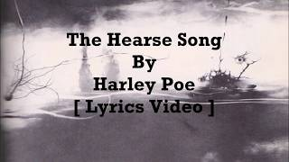 Harley Poe - The Hearse Song [ Lyrics Video ]