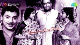 Naanum Oru Pen | Tamil Movie Audio Jukebox