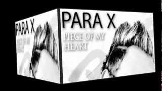 Para X - Piece Of My Heart (Uplifting Radio Edit)