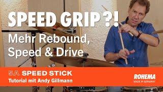 Speed Grip Tutorial   Rohema 5A Speed Stick
