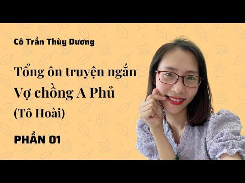 """Tổng ôn truyện ngắn """"Vợ chồng A Phủ"""" (Phần 01) - Cô Trần Thùy Dương"""