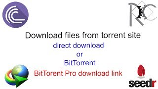 How to download files from torrent sites (direct or BitTorrent) - Ravindu Creation