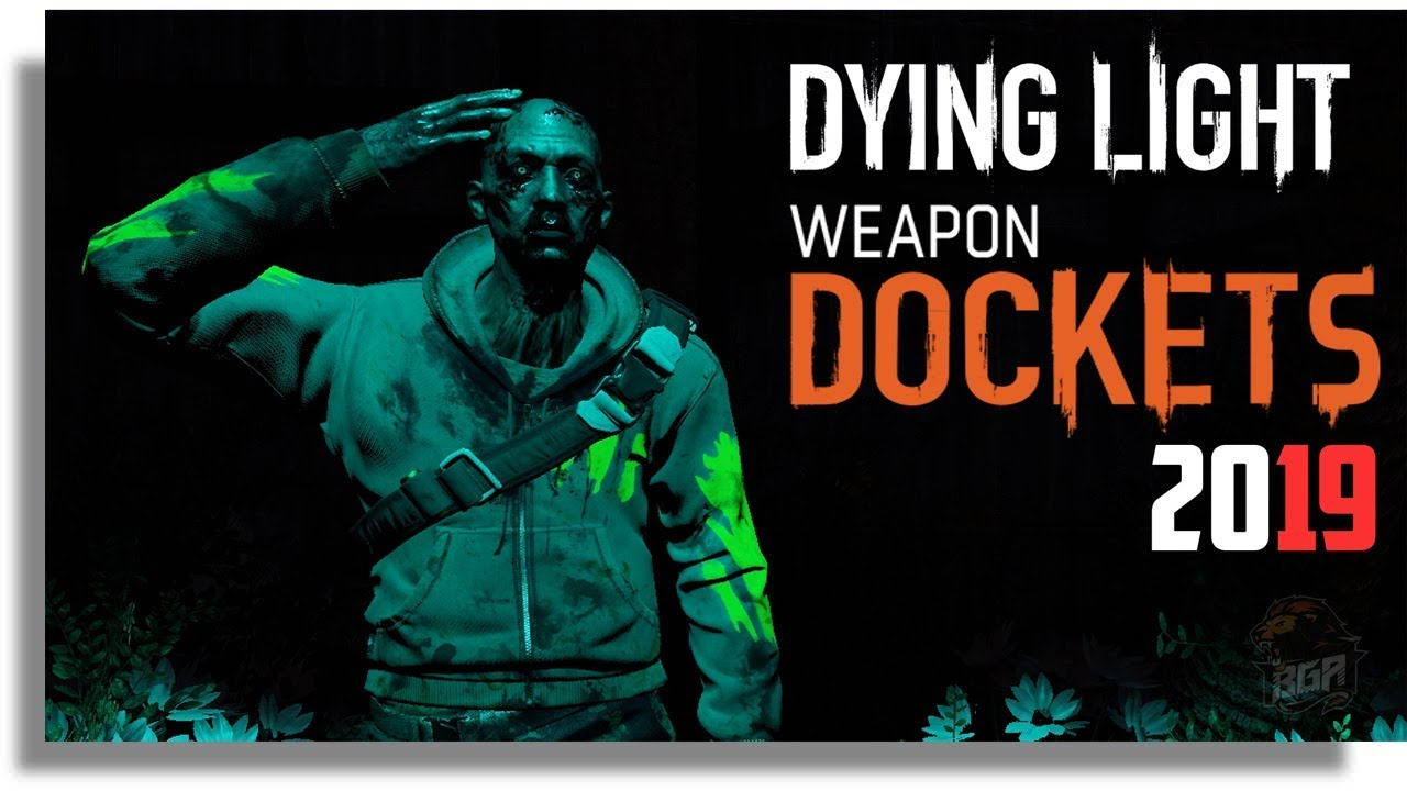 Dying Light Weekly Docket Code - Free Legendary Gold Weapons | 2019  [EXPIRED]