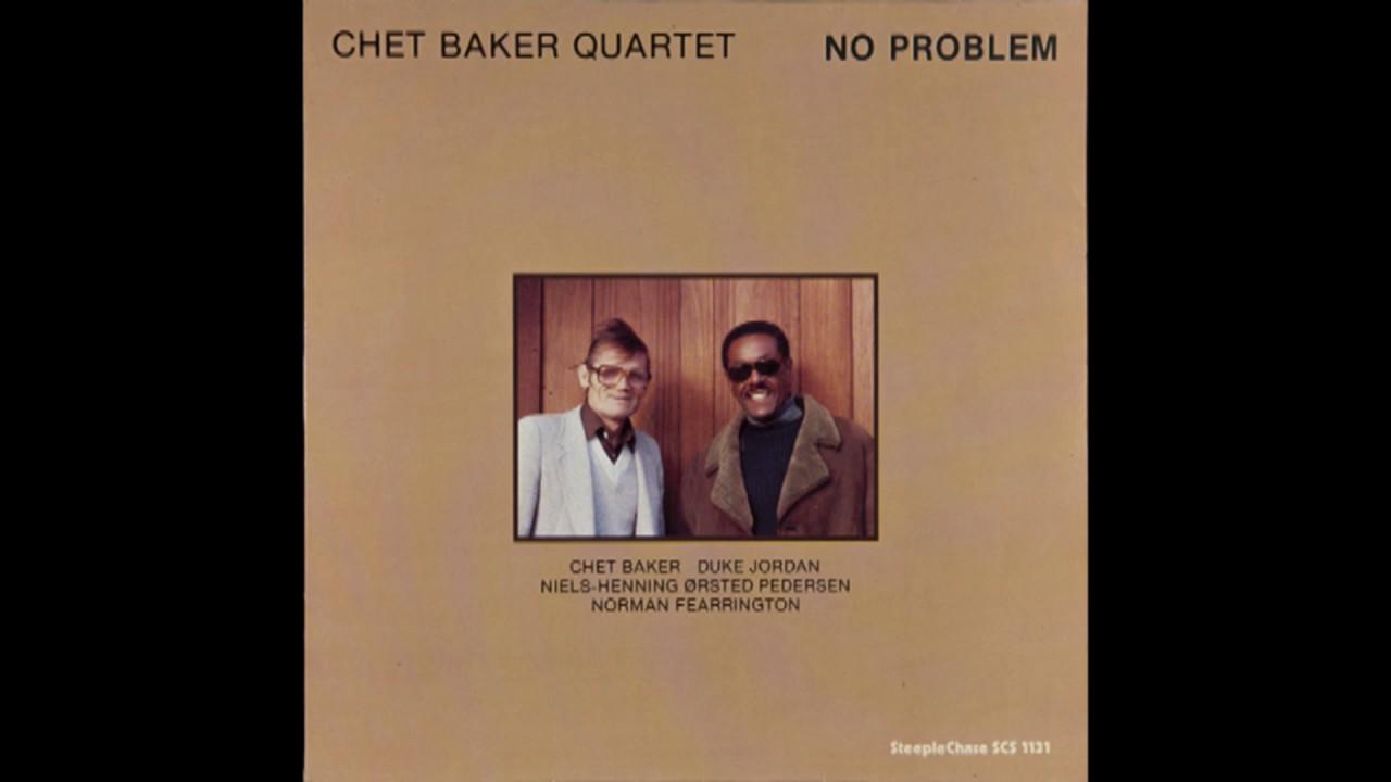 Download Chet Baker Quartet – No Problem (1980) [CD edition]