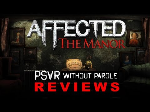 Affected: The Manor | PSVR Review
