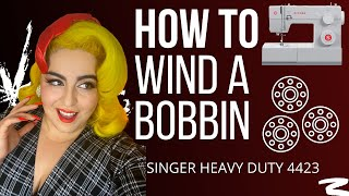 HOW TO: Wind a Bobbin - Singer Heavy Duty 4423 Sewing Machine
