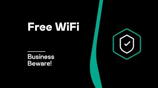 Free WiFi... Business Beware!