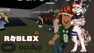 Let's Play Roblox In VR With The Oculus Rift S! - 8/1/2019