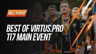 TI7 Main event highlights. Best of Virtus.pro