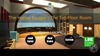 The Happy Escape - The Top Floor Room ハッピーエスケープ(最上階の部屋)【MILD ESCAPE】 ( 攻略 /Walkthrough / 脫出)