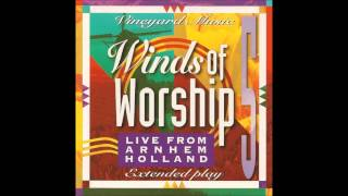 more from vineyard musics winds of worship 5 live from arnhem holland