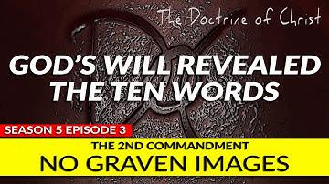 The 2nd Commandment: No Graven Images w/David Carrico S5:EP3