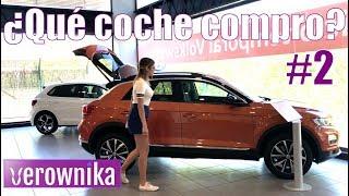 ¿Qué coche compro? Volkswagen T-Roc   Vlog  #VerowCar 2