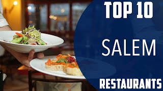 Top 10 Best Restaurants To Visit In Salem  Ndia - English