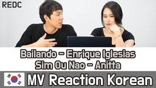 [REDC] 활기찬 라틴팝 2곡 리액션 (Enrique Iglesias - Bailando / Anitta - Sim Ou Não) Korean MV REACTION