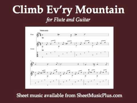 Climb Evry Mountain For Flute And Guitar Youtube