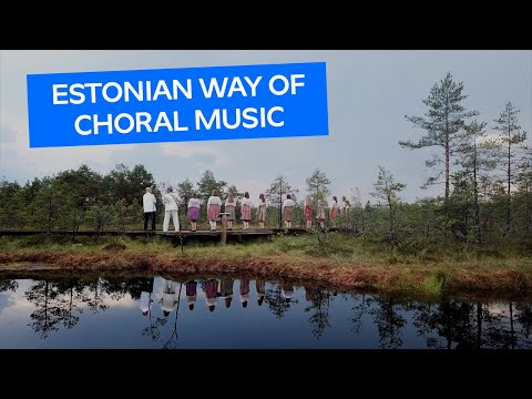 How to enjoy choral music the #EstonianWay with Bob Chilcott