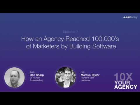 How an Agency Reached 100,000's of Marketers by Building Software (Dan Sharp, Screaming Frog)