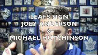 Leafs sign Michael Hutchinson & Joey Anderson
