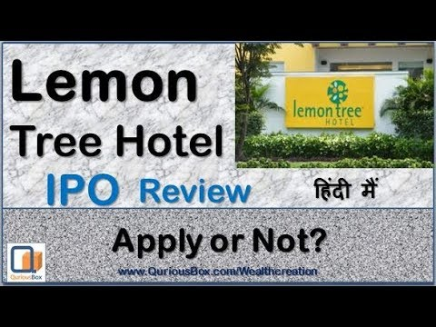 Lemon Tree Hotel IPO Review Lemon Tree IPO  Lemon Tree IPO Date  Lemon Tree IPO Review  QuriousBox